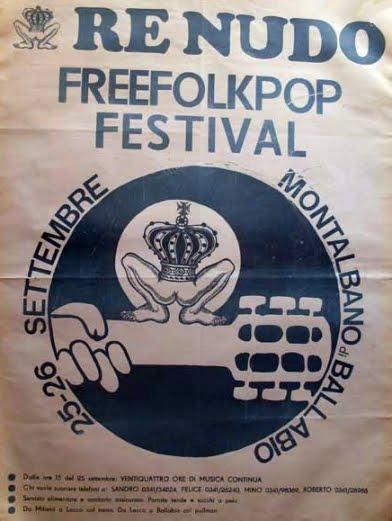 Re Nudo  Pop Festival a Montalbano (Settembre 1971)