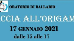 Volantino origami oratorio Ballabio 17 gennaio 2021 rit